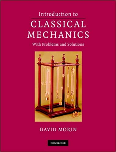 Introduction to classical mechanics with problems and solutions 1 introduction to classical mechanics with problems and solutions 1st edition kindle edition fandeluxe Image collections
