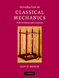 Introduction to Classical Mechanics: With Problems and Solutions