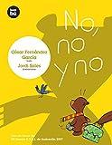 No, No Y No/ No, No and No