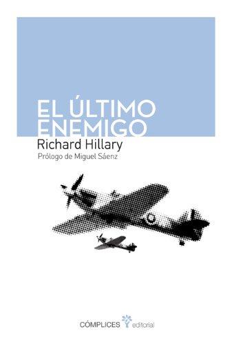 Descargar Libro El último Enemigo Richard Hillary