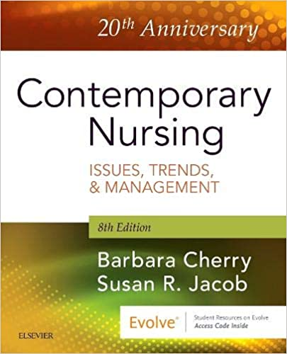 Contemporary Nursing: Issues, Trends, & Management E-Book, 8th Edition - Original PDF
