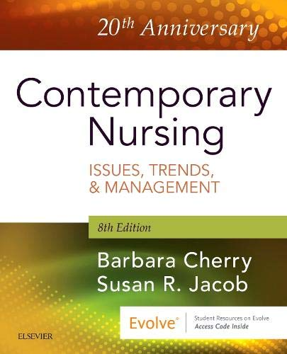 (Contemporary Nursing: Issues, Trends, & Management )