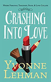 Crashing Into Love  by Yvonne Lehman ebook deal
