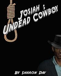 Josiah: Undead Cowboy (Midnight Arroyo Book 1)