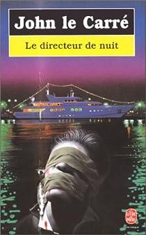 Le directeur de nuit par Le Carré