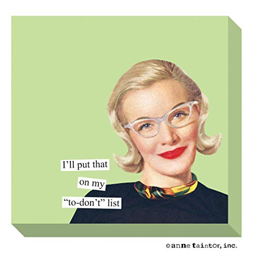 Anne Taintor Sticky Notes - to Don't Anne Taintor Sticky Notes