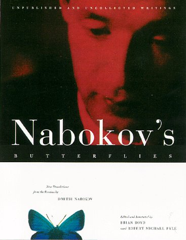 Nabokov's Butterflies: Unpublished and Uncollected Writings pdf epub