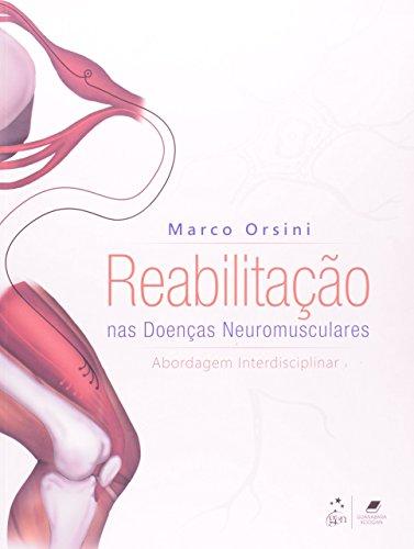 Reabilitação nas Doenças Neuromusculares: Abordagem Interdisciplinar