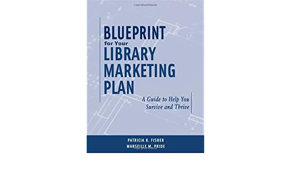 Amazon.com: Blueprint for Your Library Marketing Plan ...
