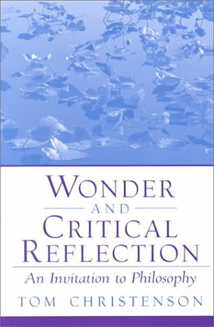 Wonder and Critical Reflection: An Invitation to Philosophy