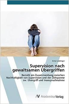 Supervision nach gewaltsamen Übergriffen