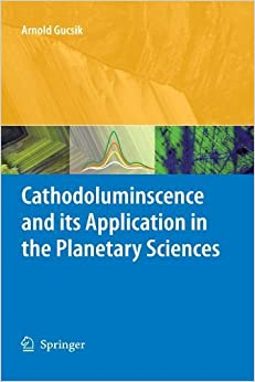 Book Cathodoluminescence and its Application in the Planetary Sciences (2010-10-19)