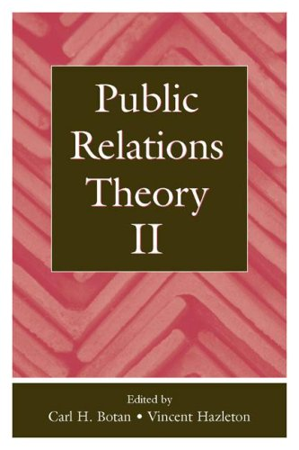 Public Relations Theory II (Routledge Communication Series)