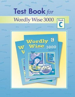 Test Book for Wordly Wise 3000: Grades 2-4, Book C