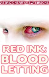 Red Ink: Blood Letting