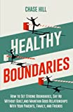 Healthy Boundaries: How to Set Strong