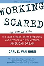 Working Scared (or Not at All) : The Lost…