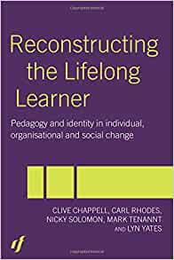 Reconstructing The Lifelong Learner Chappell Clive 9780415263481 Amazon Com Books