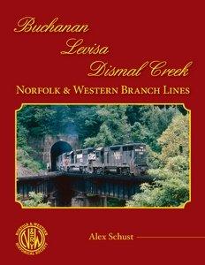 Buchanan – Levisa – Dismal Creek: Norfolk & Western Branch Lines pdf