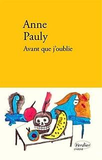 Avant que j'oublie, Pauly, Anne