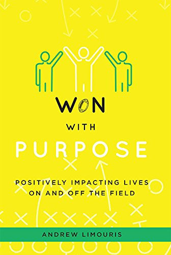 Won With Purpose: Positively Impacting Lives On And Off The Field
