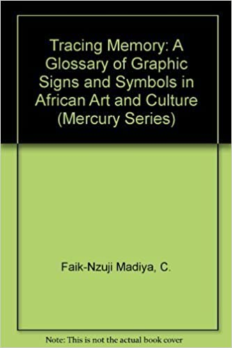 Tracing Memory A Glossary Of Graphic Signs And Symbols In African