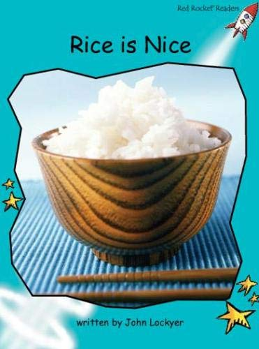 Rice Is Nice (Red Rocket Readers: Fluency Level 2: Turquoise)