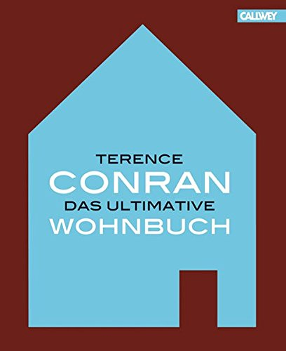Terence Conran. Das ultimative Wohnbuch