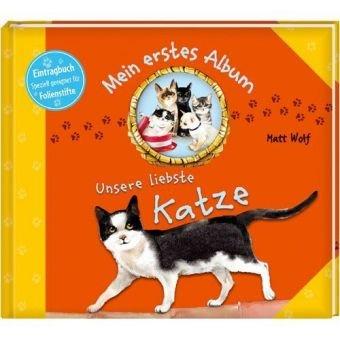 Mein erstes Album: Unsere liebste Katze
