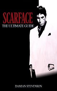 Scarface: The Ultimate Guide by Damian Stevenson ebook deal