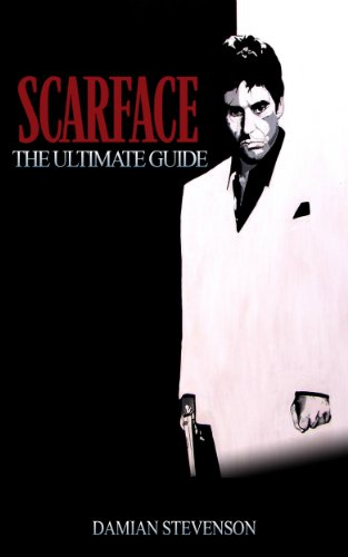 Scarface: The Ultimate Guide