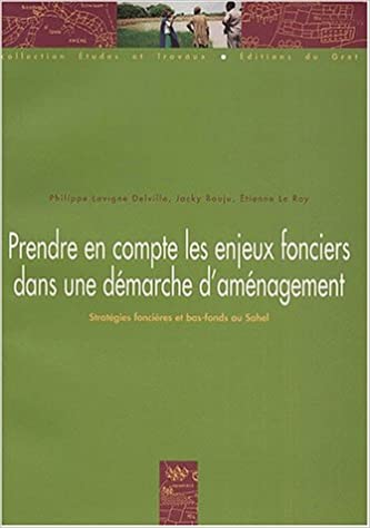 En ligne téléchargement Prendre en compte les enjeux fonciers dans une démarche d'aménagement pdf, epub ebook