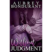 Without Judgment (Without Series Book 3)