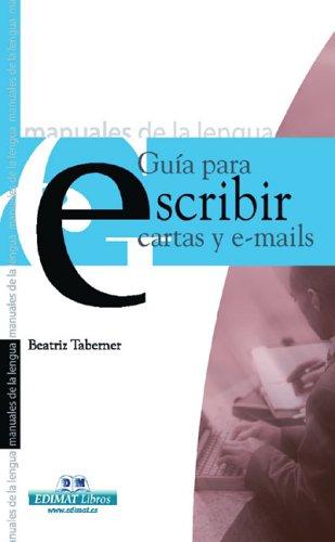 Guía para escribir cartas y e-mails (Manuales De La Lengua/Writing Manual (Spanish)) Tapa blanda – 26 jun 2006 Beatriz Taberner Edimat Libros S.A. 849764509X Speech