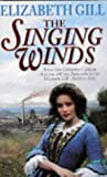 The Singing Winds, Elizabeth Gill, 0340625546
