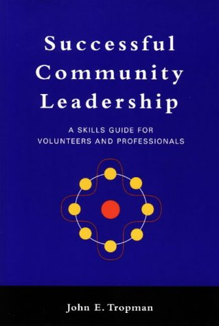 Successful Community Leadership: A Skills Guide for Volunteers and Professionals