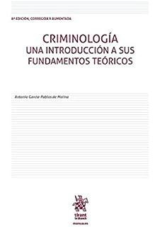 Criminología una Introducción a sus Fundamentos Teóricos 8ª Edición 2016 (Manuales de Criminalística y Sociología