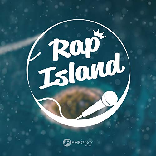 Rap Island: Hip Hop, Underground Rap, Best Beats Mix [Explicit]