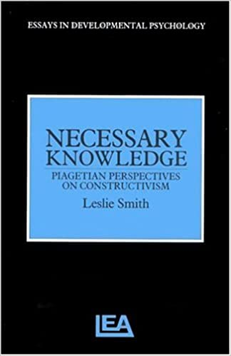 com necessary knowledge piagetian perspectives on  necessary knowledge piagetian perspectives on constructivism essays in developmental psychology 1st edition