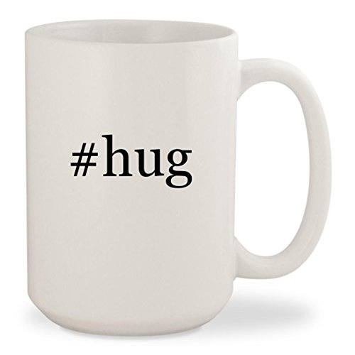 #hug - White Hashtag 15oz Ceramic Coffee Mug - Girl Spot Me Instagram