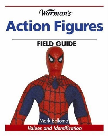 Warman's Action Figures Field Guide: Values and Identification (Warman's Field Guide) PDF