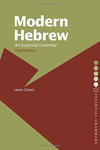 Modern Hebrew: An Essential Grammar (Routledge Essential...