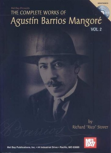 The Complete Works of Agustin Barrios Mangore, Vol. 2