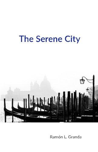 The Serene City