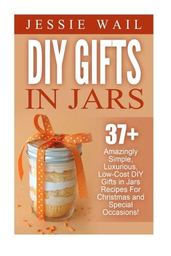 DIY Gifts Jars Amazingly Luxurious
