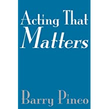 Acting That Matters