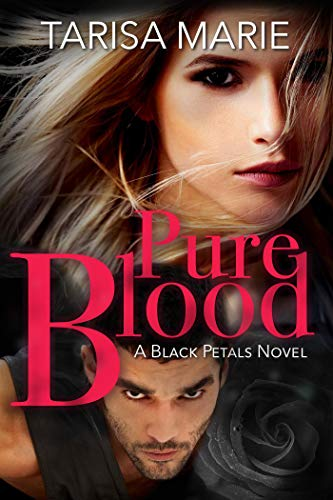 Pure Blood (Black Petals Book ()
