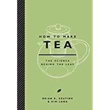 How to Make Tea by Brian Keating (2015-10-20)