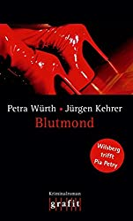 Blutmond - Wilsberg trifft Pia Petry