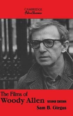 [(The Films of Woody Allen)] [Author: Sam B. Girgus] published on (March, 2015)